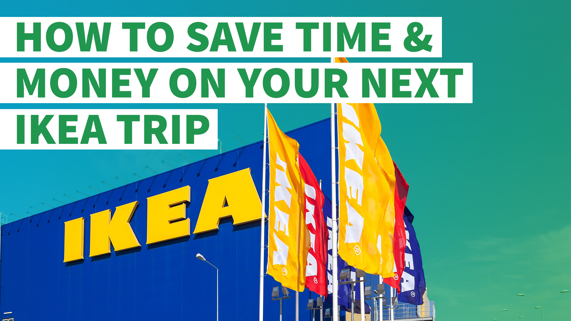 How To Save Time And Money On Your Next Ikea Trip Gobankingrates