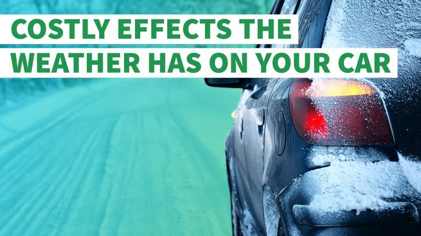 The Costly Effects the Weather Has on Your Car