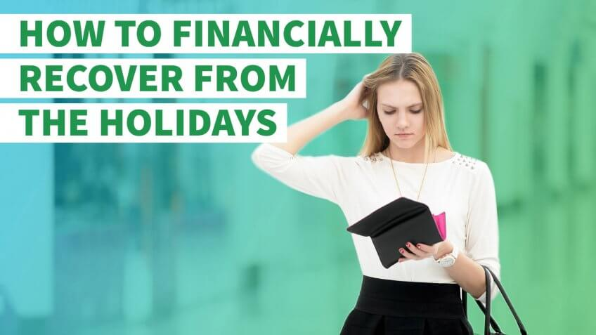 How to Financially Recover From the Holidays