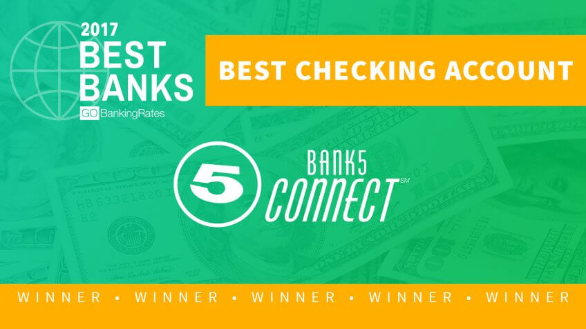 Best Checking Account of 2017: Bank5 Connect
