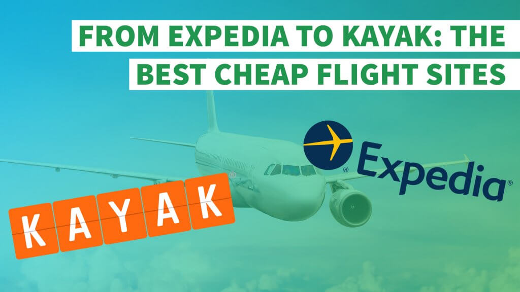 From expedia to kayak the best cheap flights sites for Sites with cheap flights
