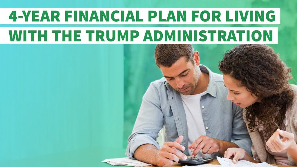 Here's Your 4-Year Financial Plan for Living With the ...