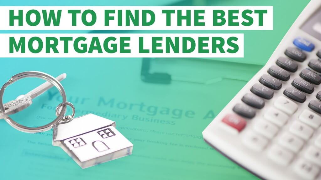 How to Find the Best Mortgage Lenders - GOBankingRates
