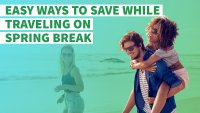 Easy Ways to Save While Traveling on Spring Break