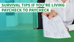 Survival Tips If You're Living Paycheck to Paycheck