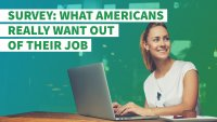 Survey: What Americans Really Want Out of Their Job