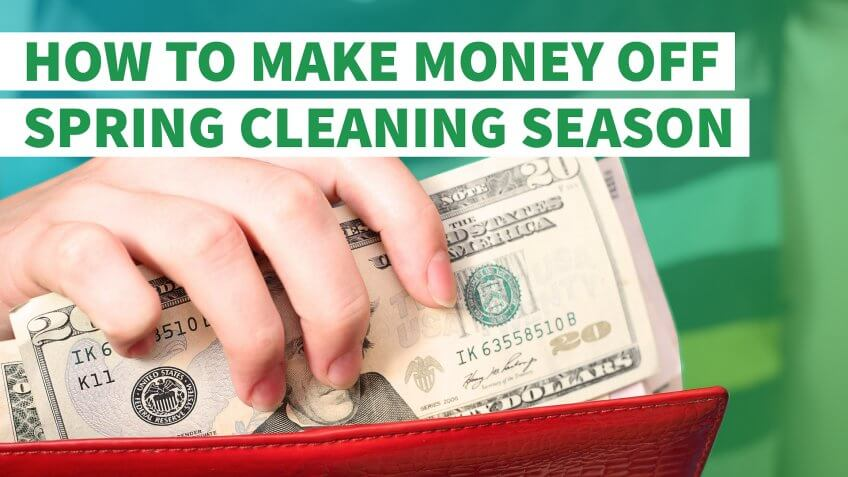 How to Make Money Off Spring Cleaning Season