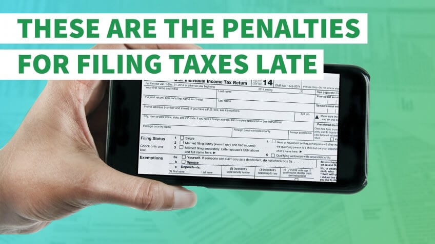 These Are the Penalties for Filing Taxes Late