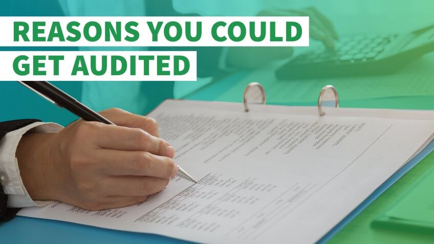 8 Reasons You Could Get Audited