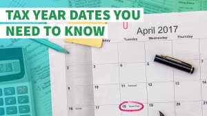 Tax Year Dates You Need to Know