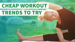 Cheap Workout Trends to Try