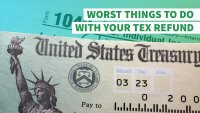 7 Worst Things to Do With Your Tax Refund