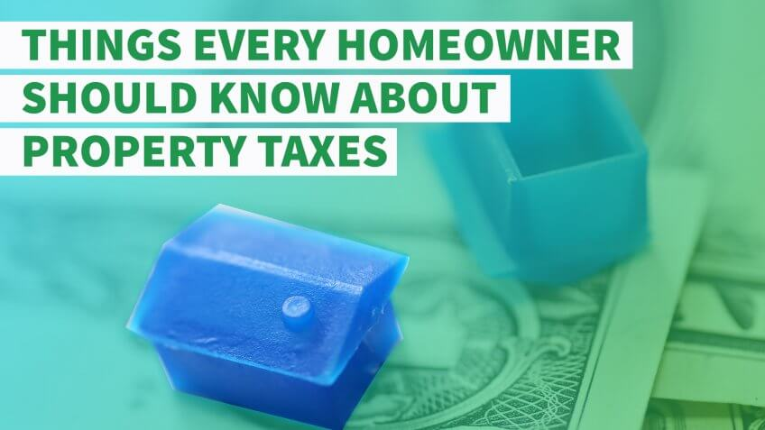 6 Things Every Homeowner Should Know About Property Taxes