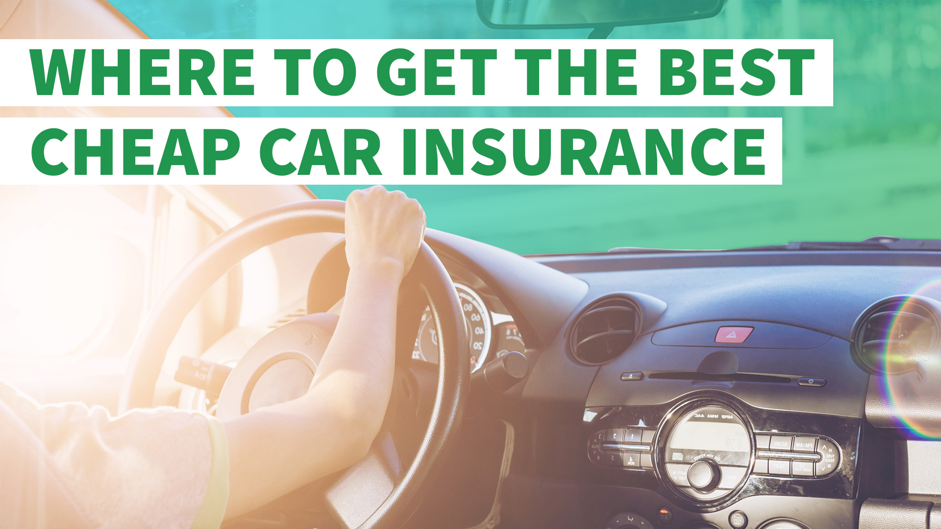 Where to Get the Best Cheap Car Insurance