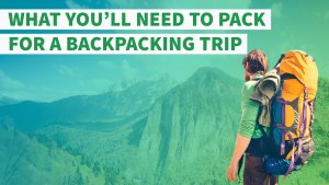 How Much Your Epic Backpacking Trip Will Cost You