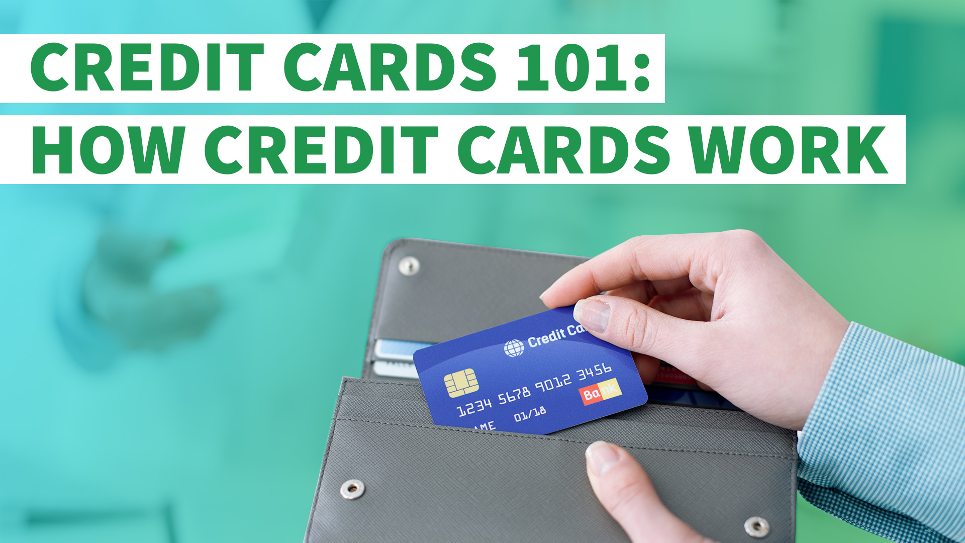 credit cards 101 how do credit cards work