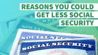 7 Reasons You Could Get Less Social Security