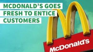 McDonald's Hopes Fresh Beef Patties Will Have Customers Saying 'I'm Lovin' It'