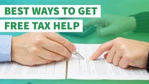 7 Best Ways to Get Free Tax Help