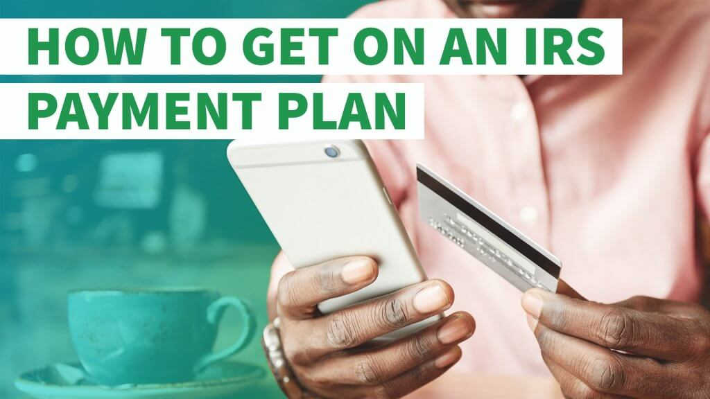 How To Get On An Irs Payment Plan Gobankingrates