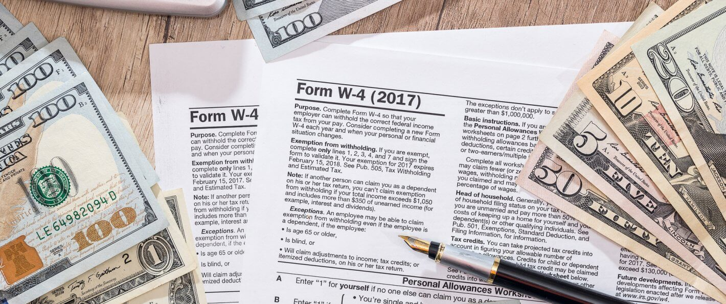 W-2 vs. W-4: How to Manage Your Taxable Income