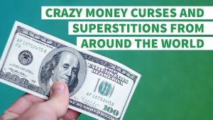 8 Outrageous Money Superstitions From Around the World