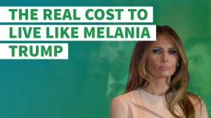 The Real Cost to Live Like First Lady Melania Trump