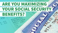 Find Out If You're Maximizing Your Social Security Benefits