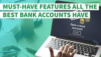 11 Must-Have Features All the Best Bank Accounts Offer