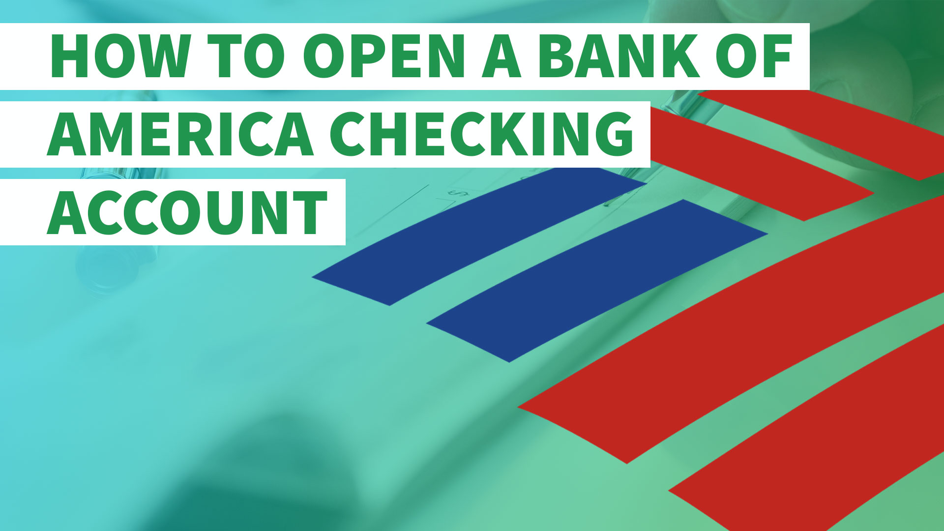 How to Open a Bank of America Checking Account | GOBankingRates