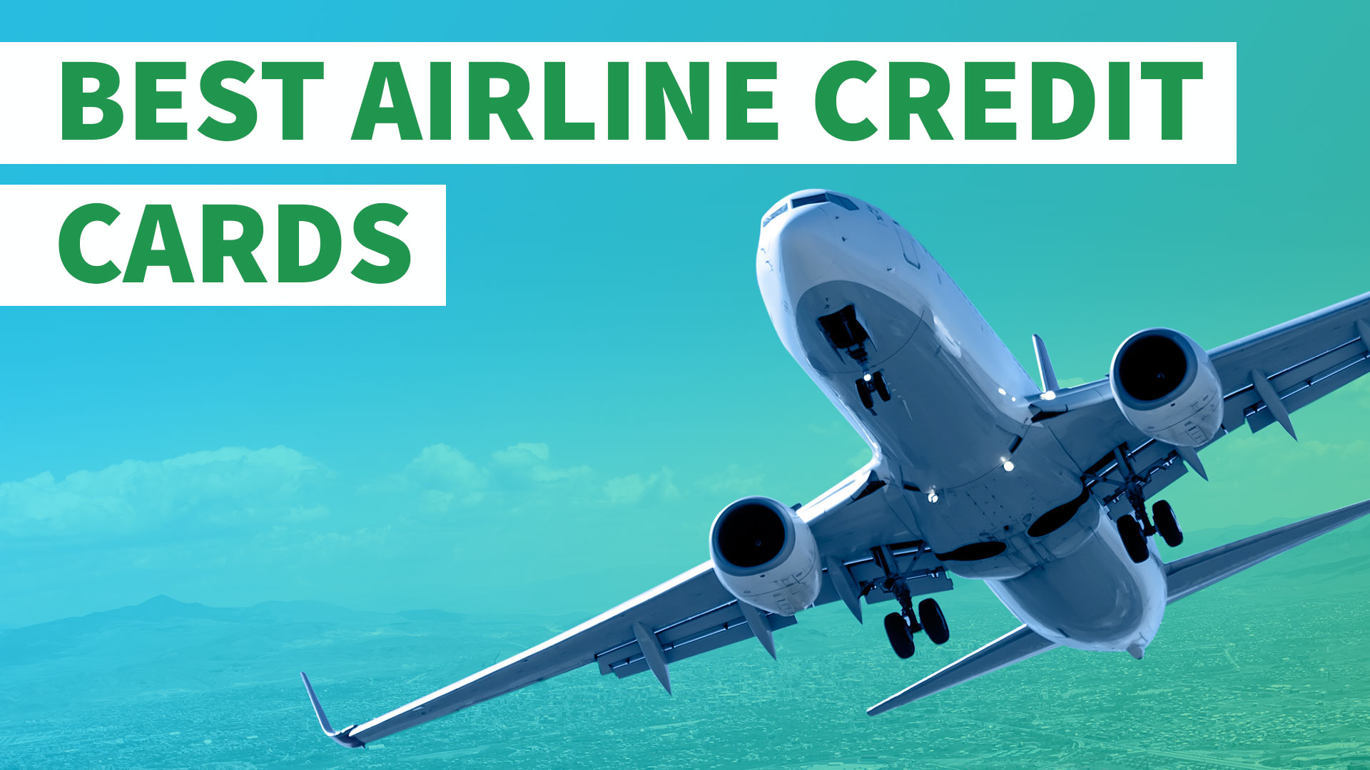 10 Best Airline Credit Cards
