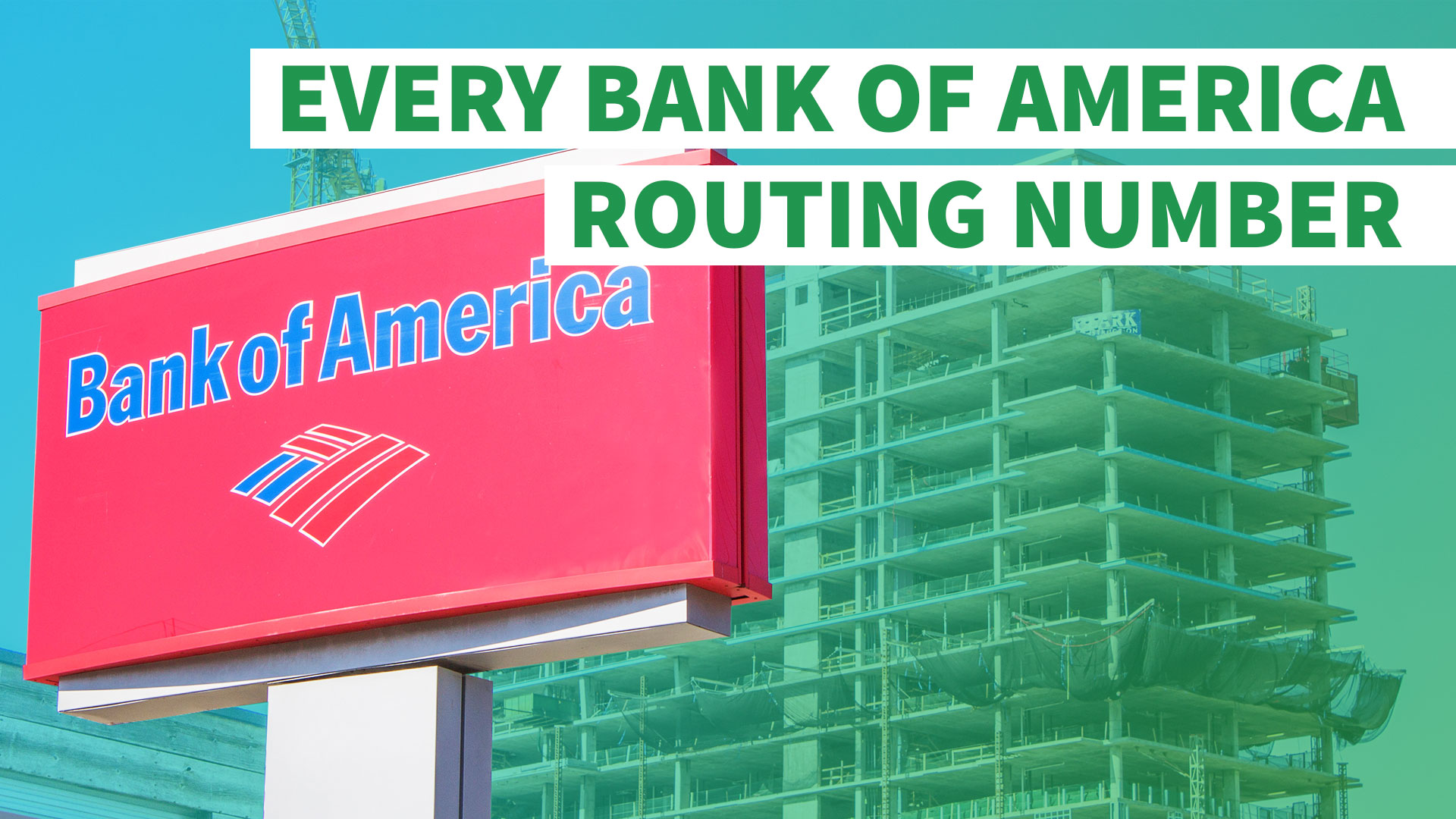 here's your bank of america routing number | gobankingrates