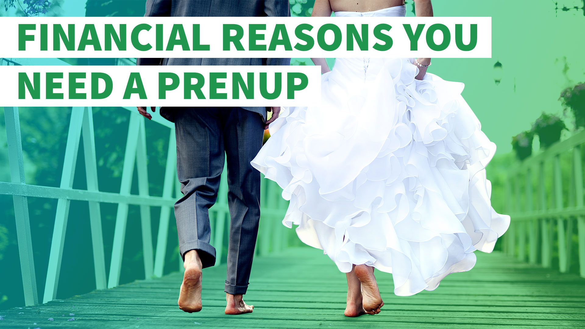9 Financial Reasons You Need A Prenup Gobankingrates