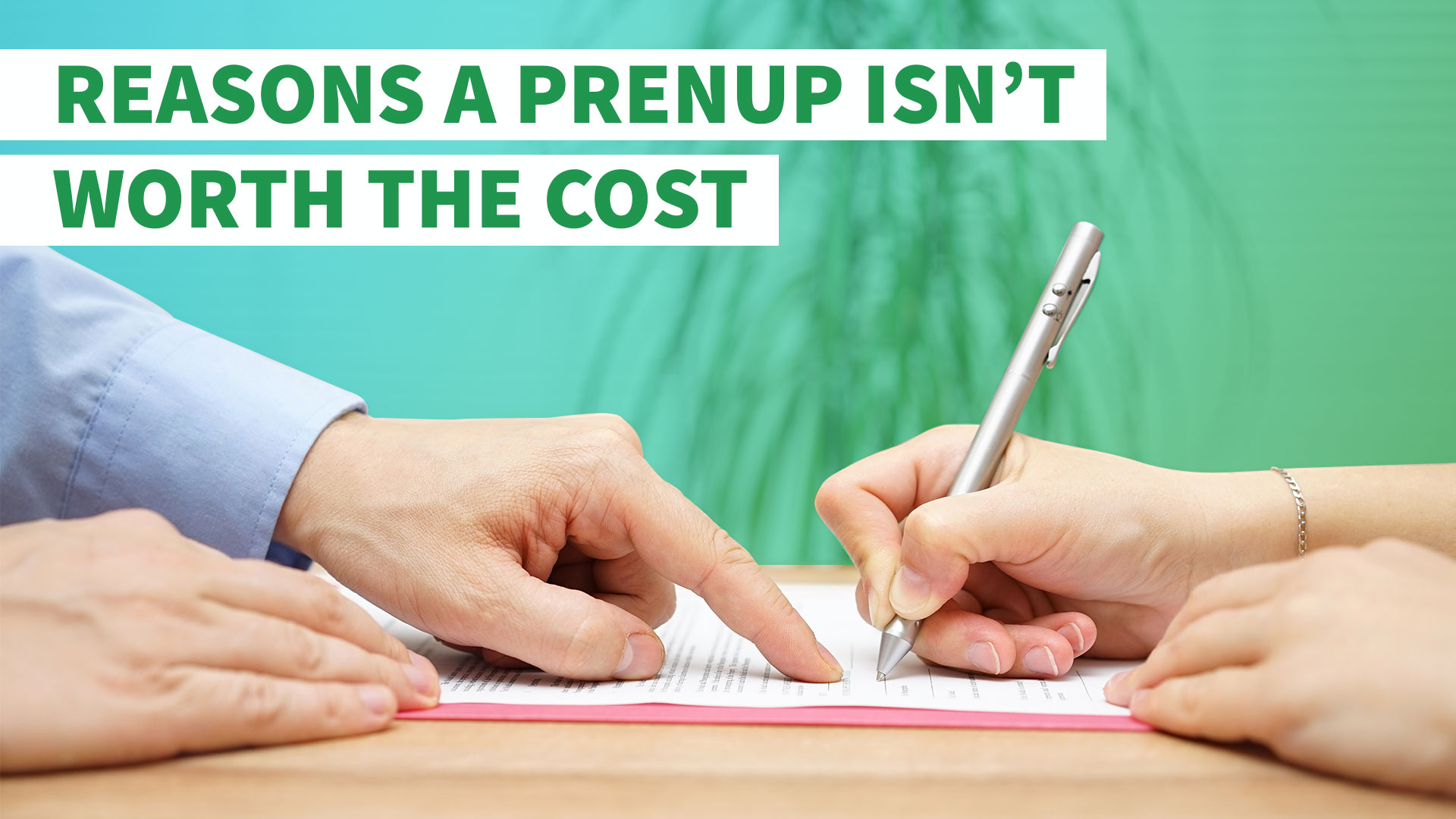 9 Reasons A Prenup Isnt Worth The Cost Gobankingrates