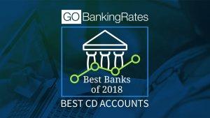 10 Best CD Accounts of 2018