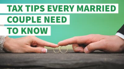 3 Tax Tips Every Married Couple Must Know