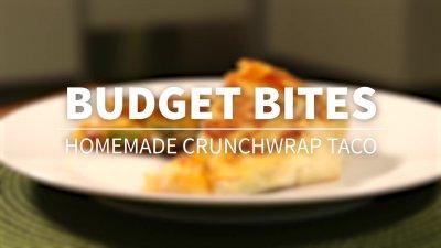 Budget Bites: Homemade Crunchwrap Taco