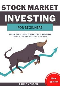 Stock Market Investing for Beginners Learn These Simple Strategies