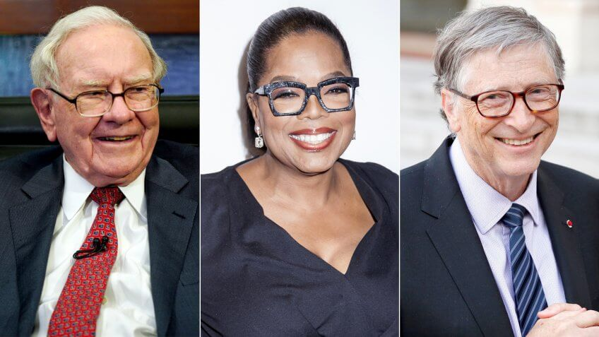 Warren Buffett, Oprah Winfrey, Bill Gates.