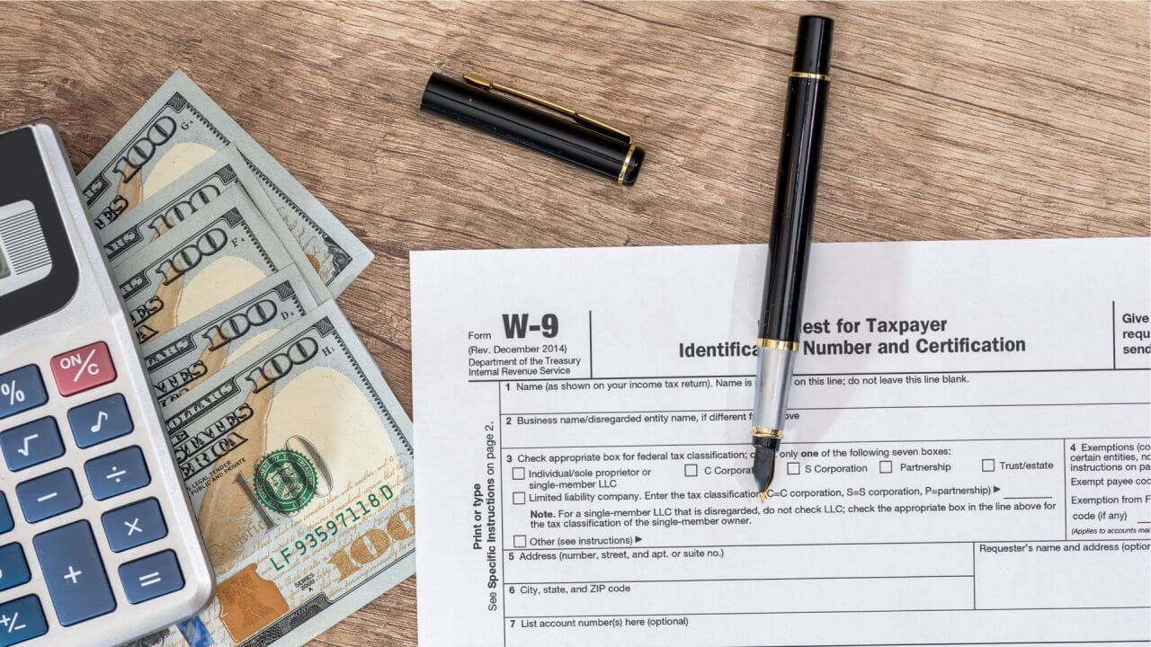 How to Fill Out a W-9 and Who Is Required to Fill One Out