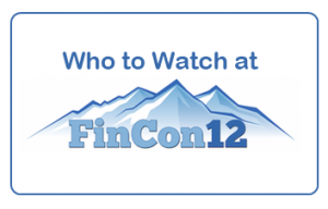 Who to Watch at FinCon12