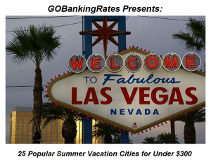 Las Vegas Named One of the Most Affordable Cities for Summer Vacation