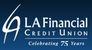 4 Ways LA Financial Credit Union Makes Buying a Car Easy and Painless