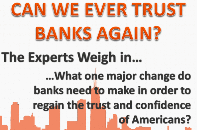 Finance Experts Weigh In: Trump, Kiyosaki, and Others Tell Us What Banks Need to Do to Regain Their Trust (Infographic)